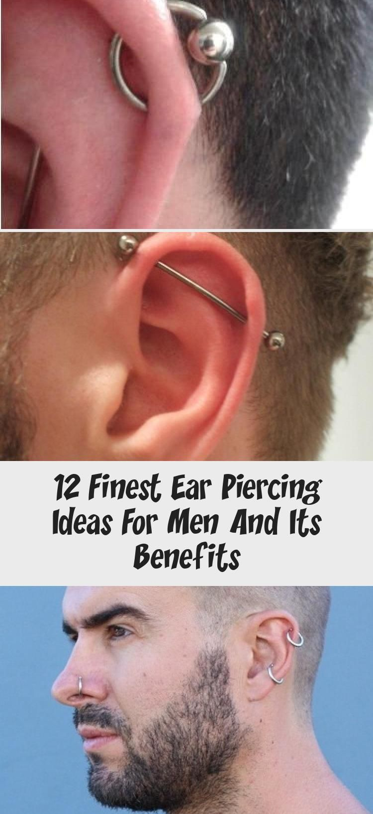 12 Finest Ear Piercing Ideas For Men And Its Benefits Body Art Tattoo Top 9 Ear Piercing For Men T In 2020 Body Suit Tattoo Cool Ear Piercings Guys Ear Piercings