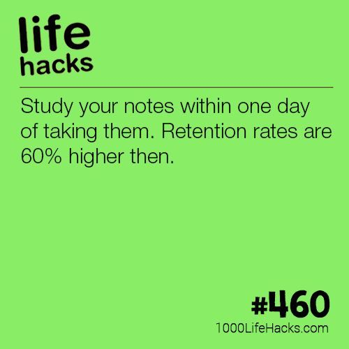 Remember Your Notes better is part of Organization College Life Hacks - Study your notes within one day of taking them  Retention rates are 60% higher then