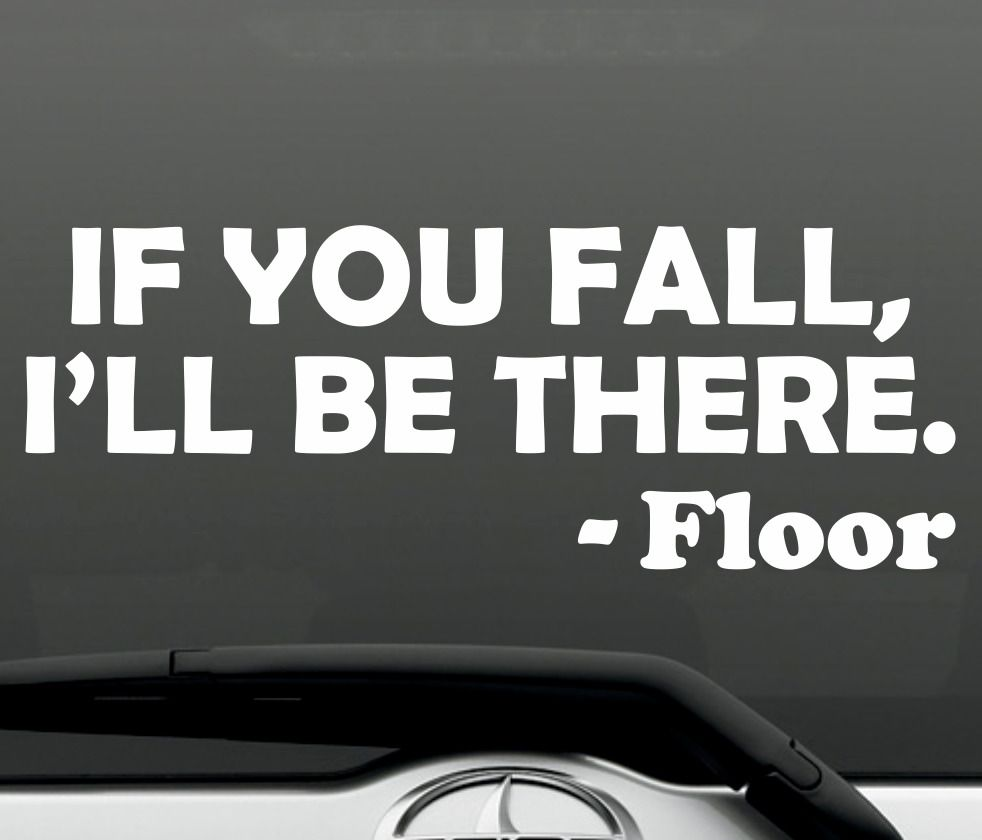 If you fall funny bumper sticker vinyl decal prank joke macbook laptop car decal 3mavery