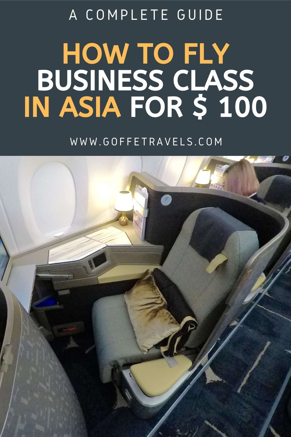 Guide about how to fly business class in Asia for 100
