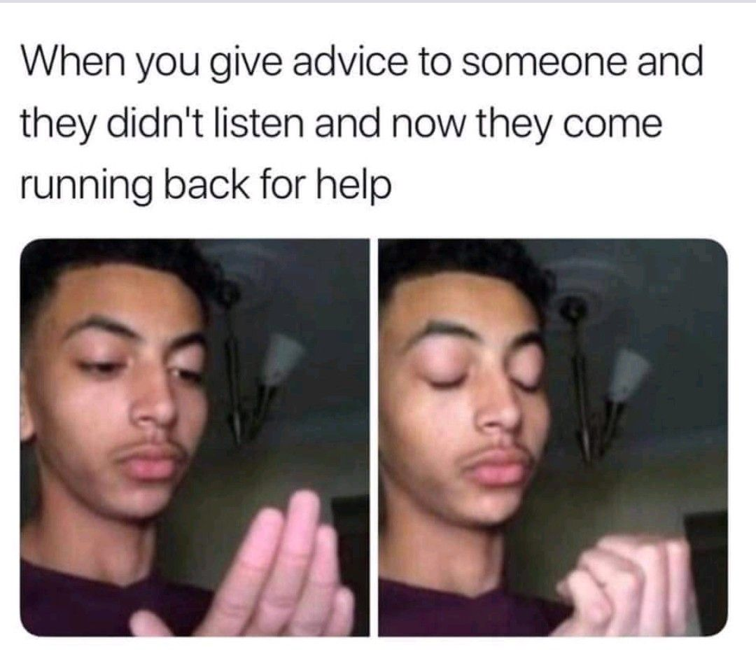 Ha I Love That Feeling Meme Funny Crazy Friends Problems Advice Wrong Fail Solve Help Love Memes Funny Bad Day Meme Funny Memes