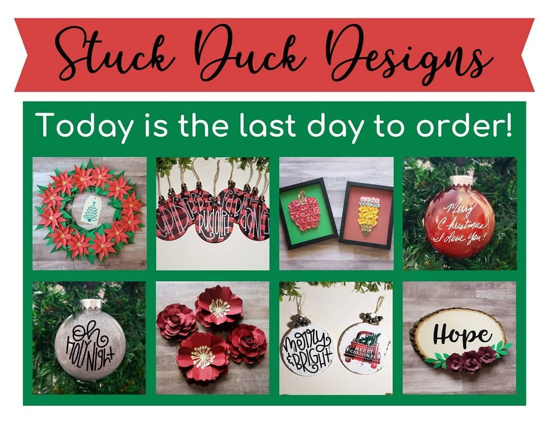 Today is the last day to purchase custom orders before Christmas