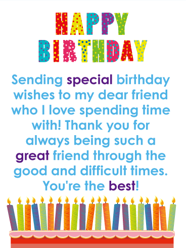 You Re The Best Happy Birthday Card For Friends Birthday Greeting Cards By Davia Happy Birthday Wishes Messages Friend Birthday Quotes Happy Birthday Dear Friend