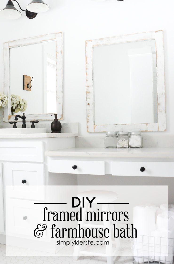 Farmhouse Bathroom + DIY Framed Mirrors | Diy frame, Frame mirrors ...