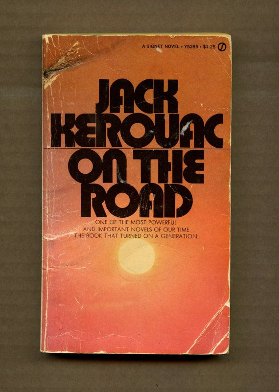 literary analysis of the novel on the road by jack kerouac In the american classic 'on the road' -- jack kerouac's autobiographical novel that ferries readers through tunnels, over rivers and along the highways and byways of america -- why does the author, a massachusetts native, choose to make his alter ego a new jerseyan.