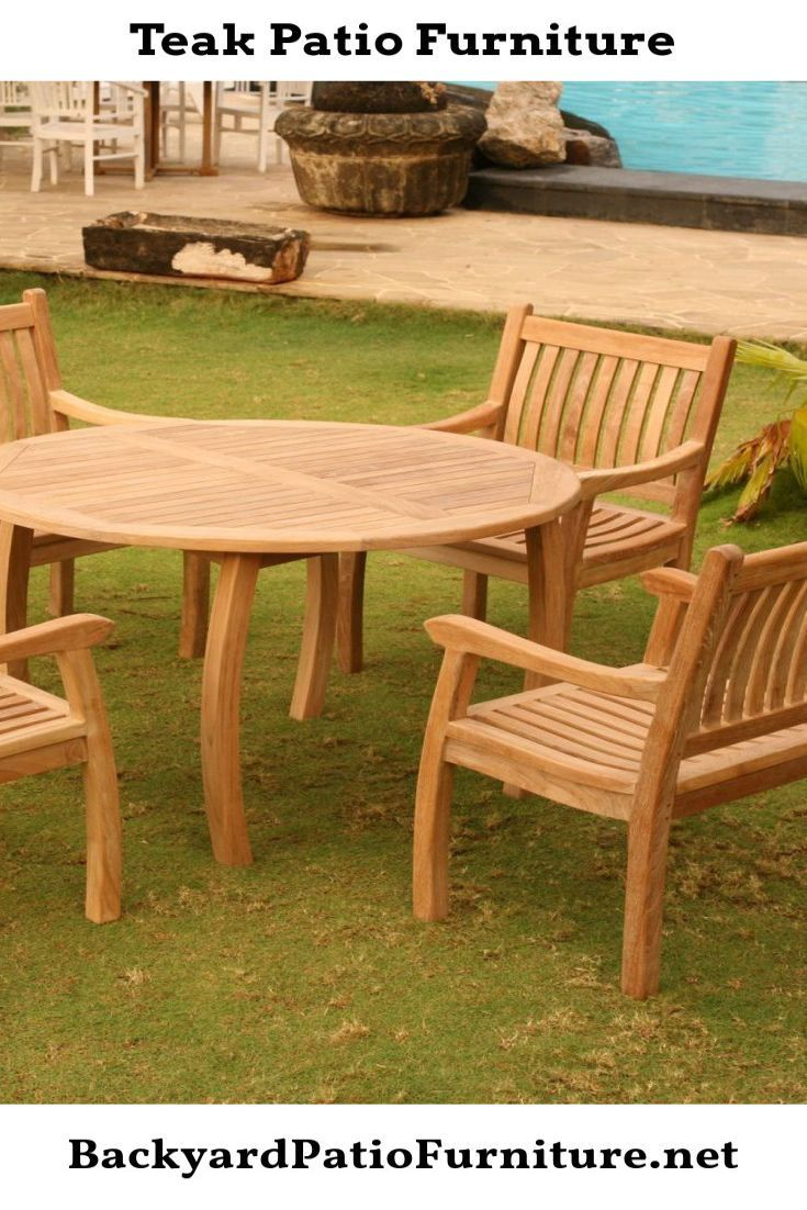 Teak Wood Is A Perfect Choice Of Material For Outdoor Home Furniture Such As Patio And Garden Furnitu In 2020 Wood Patio Furniture Teak Patio Furniture Patio Furniture