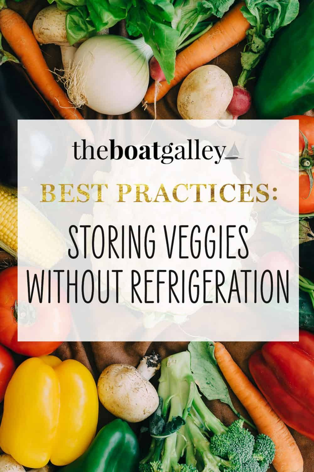 How to Store Vegetables without Refrigeration in 2020