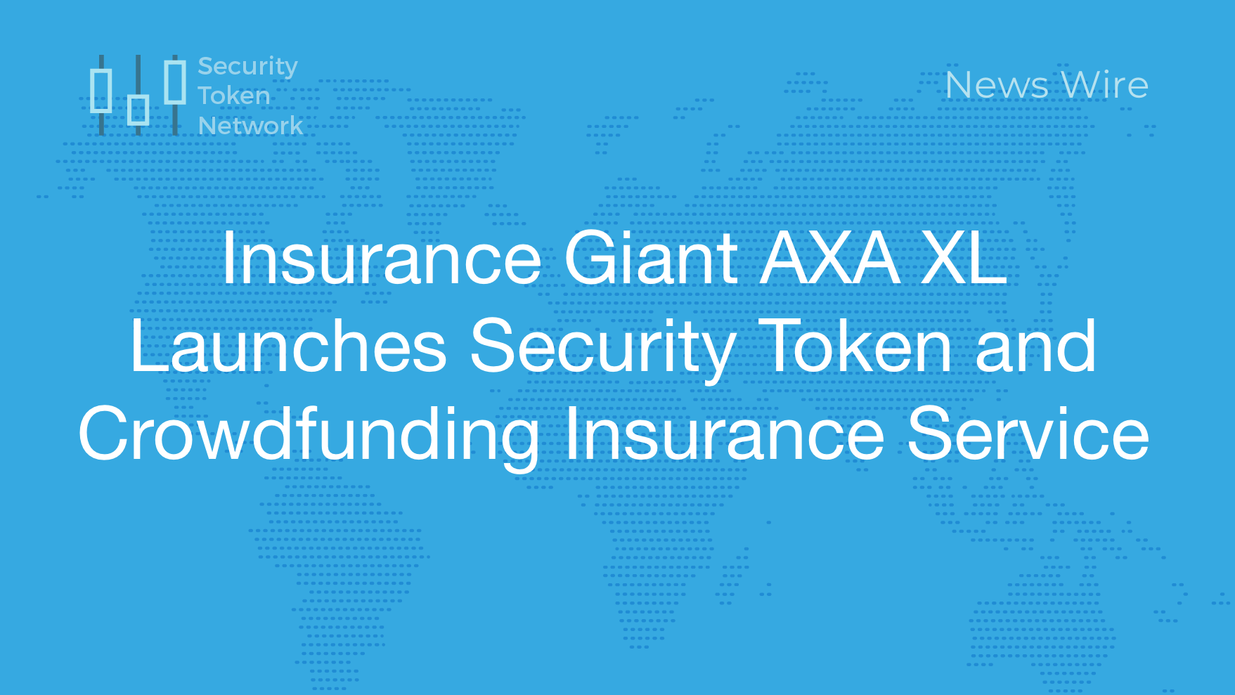 Btc Ethereum Crypto Currency Blog Insurance Giant Axa Xl Launches Security Token And Crowdfunding Insurance Service Security Token Network Security Token