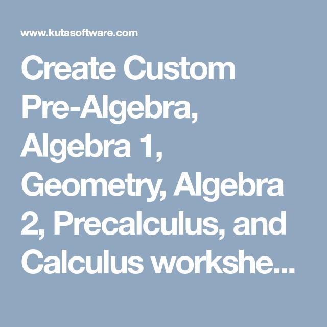 Create Custom Pre-Algebra, Algebra 1, Geometry, Algebra 2 ...