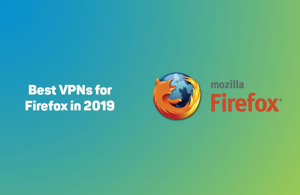e338e272e6f9426345510aa77224af89 - The Best Free Vpn For Firefox