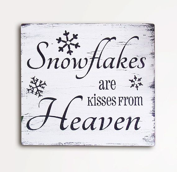 Snowflakes are Kisses From Heaven, 9x10, Handpainted Wood Sign, Wall Art, Home Decor, Shabby Chic, Rustic, Saying, Christmas Decor, Xmas #Ästeweihnachtlichdekorieren