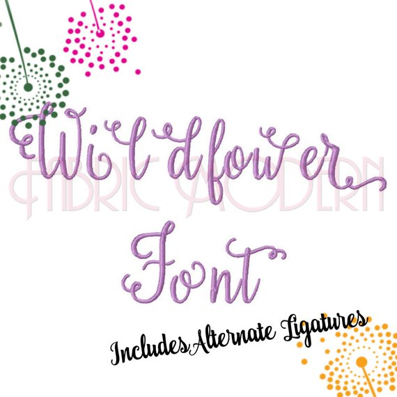Wildflower Script Font With Ligatures Embroidery Design 2 Inch Upper And Lower Case And Alternate Letters 669 Embroidery Designs Lowercase A Lettering