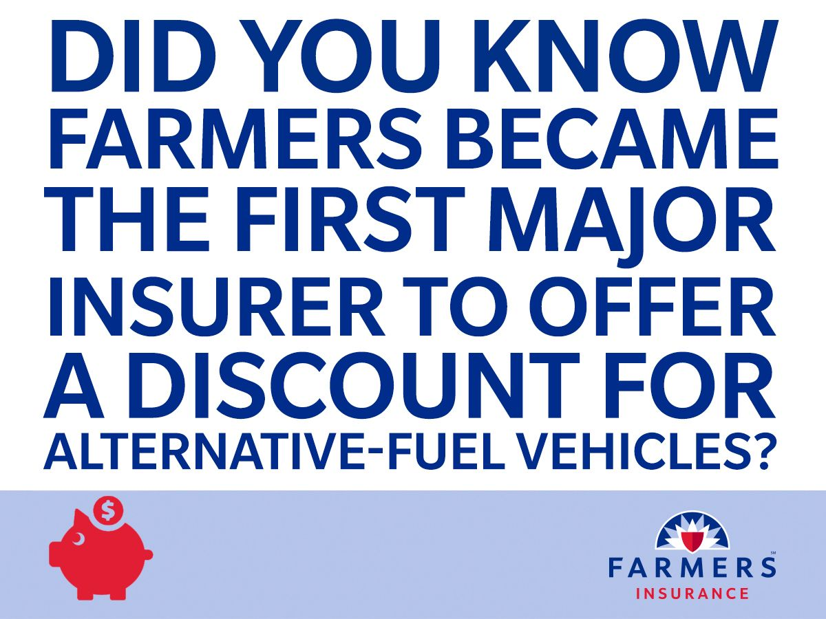 Farmers Became The First Major Insurer To Offer A Discount For
