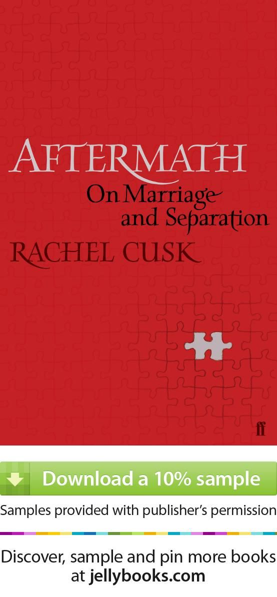 Aftermath' by Rachel Cusk - Download a free ebook sample and