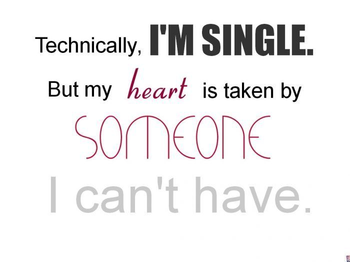 Im Single But My Heart Is Taken By Someone Real Me