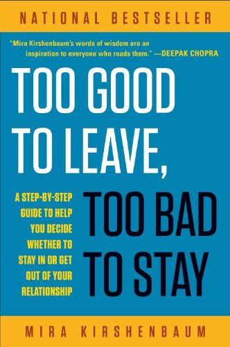 When To Stay Or Leave A Relationship