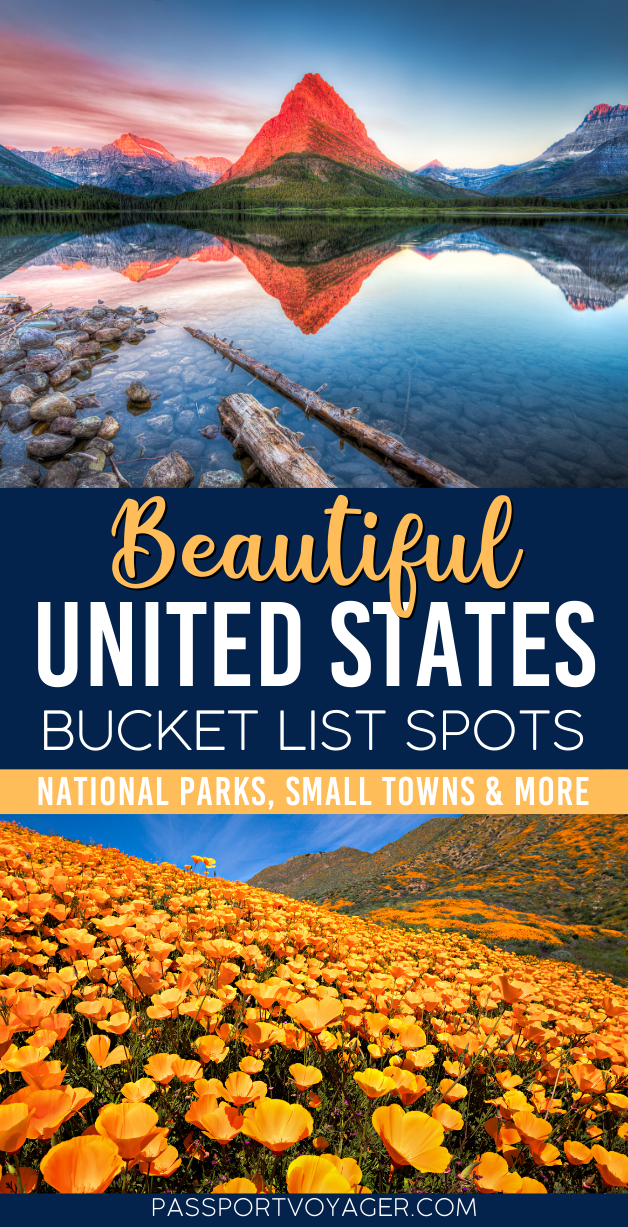 47 Beautiful United States Bucket List Spots You H