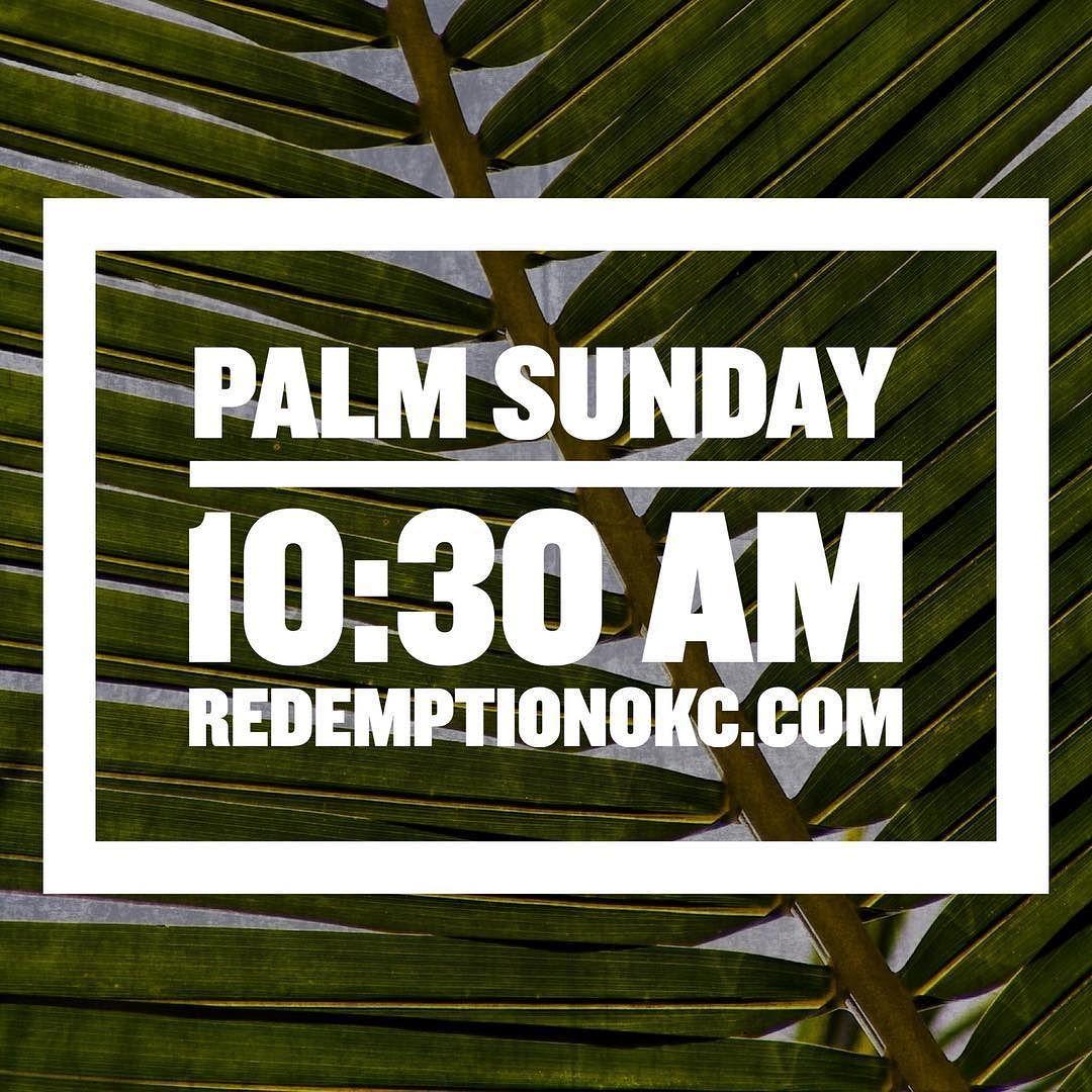 "Redemption Church on Instagram ""PALM SUNDAY Tomorrow"