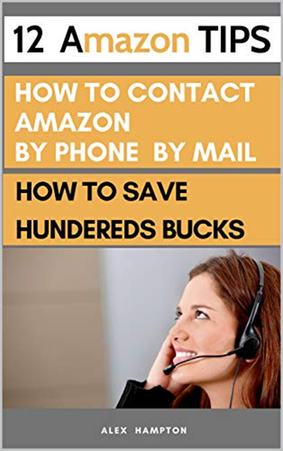 12 Amazon Tips how to contact amazon how to Save You
