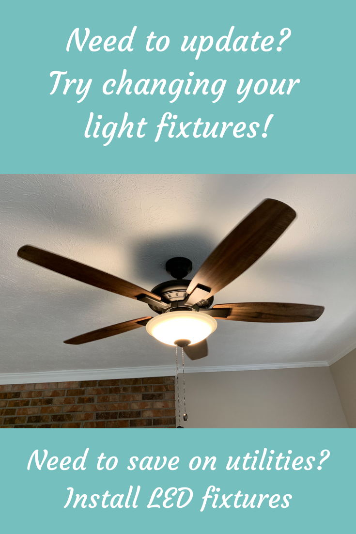 Updating Light Fixtures And Ceiling Fans In 2020 Light Fixtures Ceiling Fan Led Light Kits