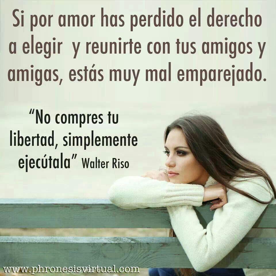 Walter Riso Amor Frases E Feliz