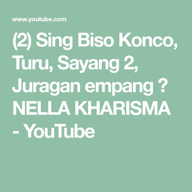 2 Sing Biso Konco Turu Sayang 2 Juragan Empang ㅣ Nella