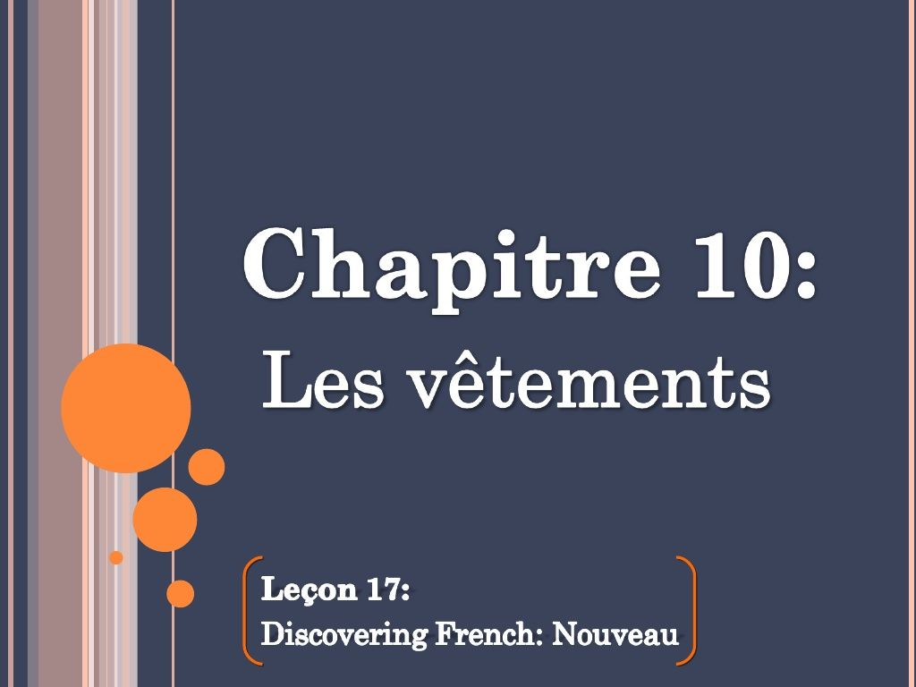 Français 1B - Chapitre 10 - notes NEW by Monsieur Lewis via slideshare