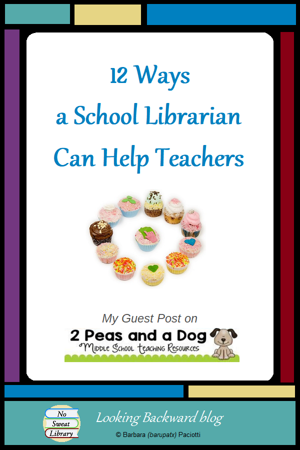 12 Ways a School Librarian Can Help Teachers (My Guest