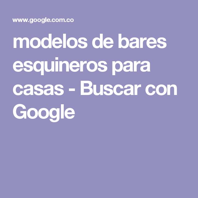 modelos de bares esquineros para casas - Buscar con Google