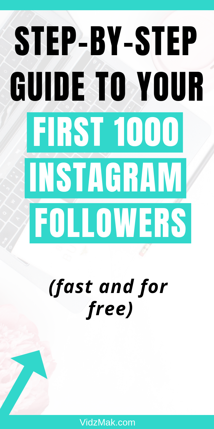 StepByStep Guide to Your First 1000 Instagram Followers