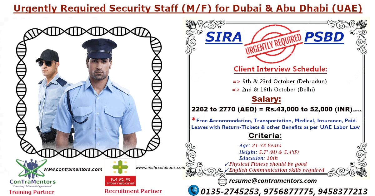 Urgent Requirement Of Security Staff M F Under Sira Psbd For A Leading Company In Dubai Abu Dhabi Uae Cli Overseas Jobs Career Counseling Dubai
