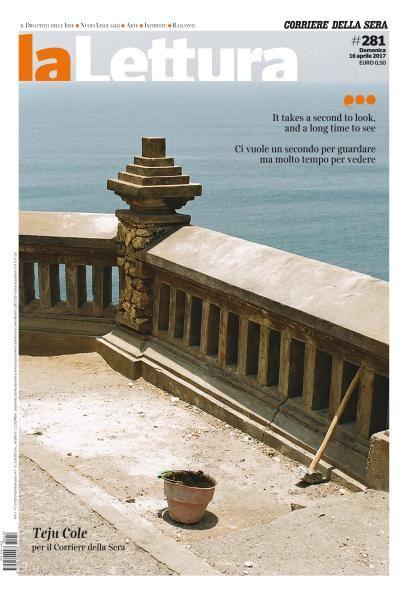 Corriere della Sera La Lettura N.281 - 16 Aprile 2017