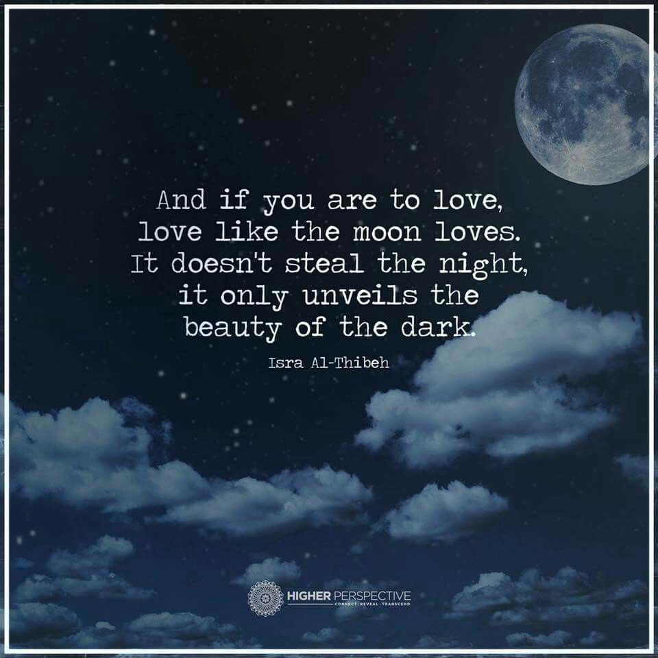 Pin By Stephanie Williamson On Celestial Quotes Love Quotes Moon
