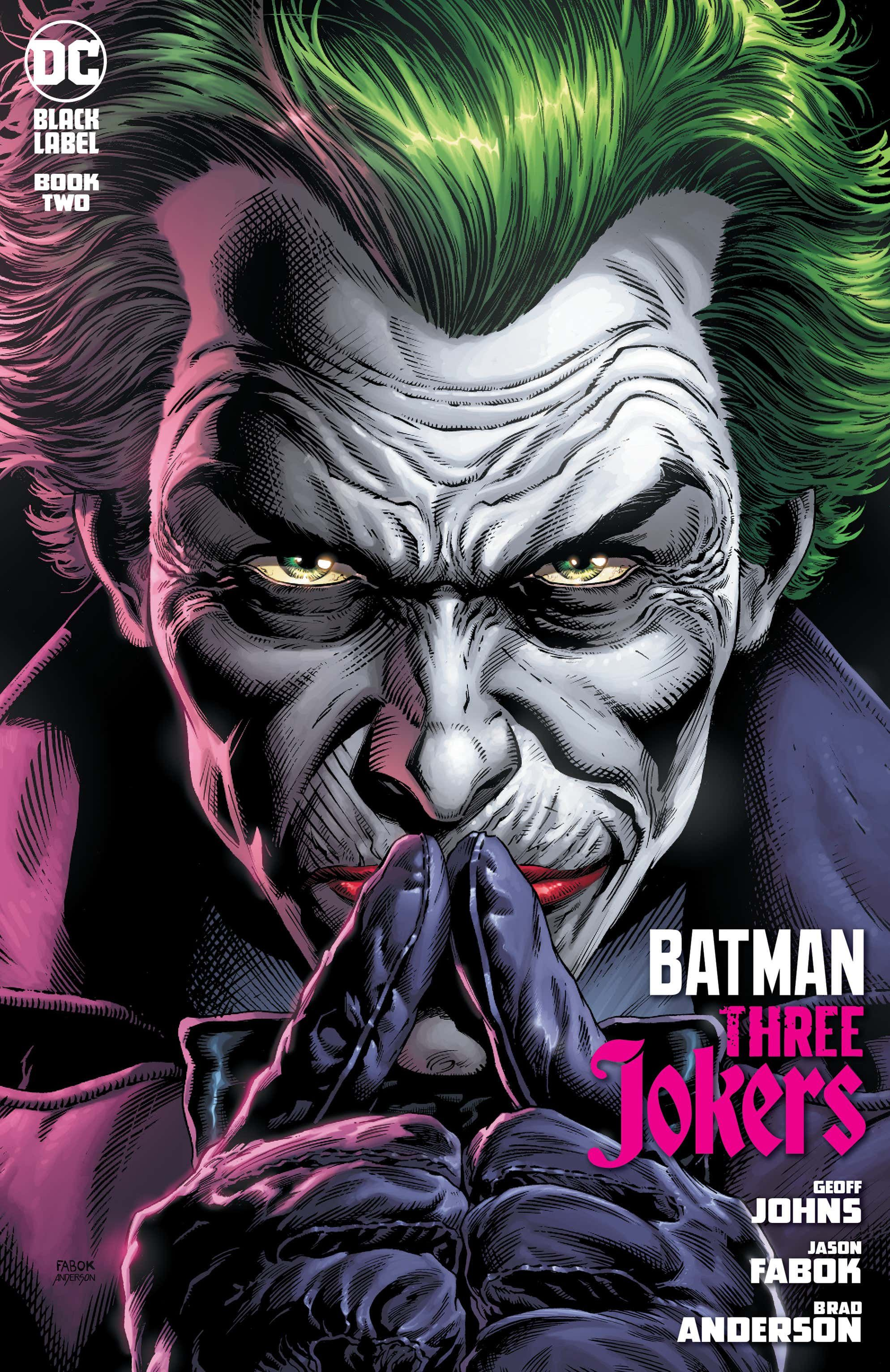 Batman Three Jokers 2 Of 3 Joker Comic Three Jokers Joker Artwork