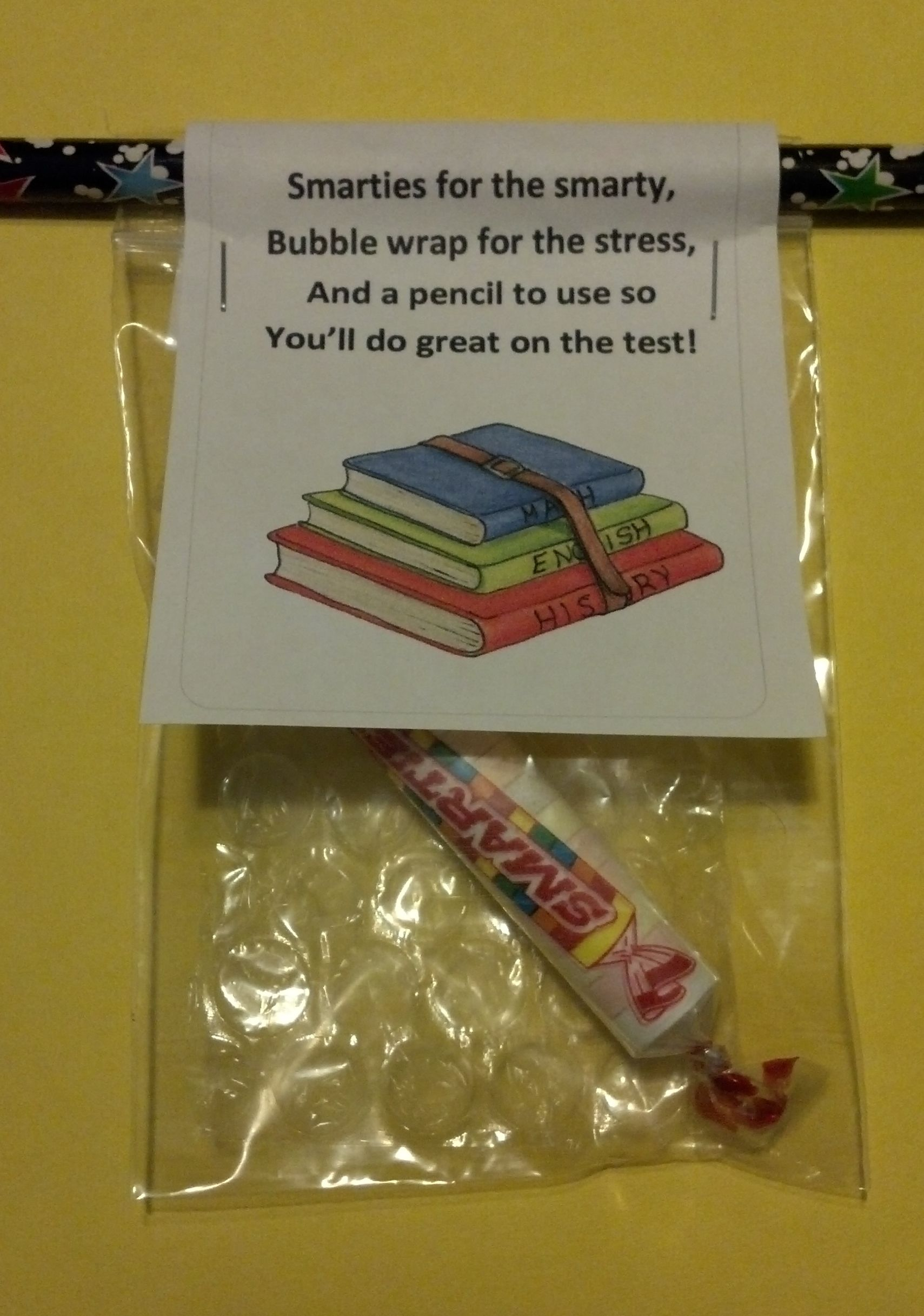 Standardized Test Motivation- maybe replace the bubble wrap with a stress ball or something.