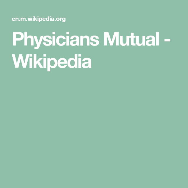 Physicians Mutual Wikipedia Education In Germany Physician