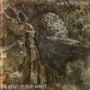 Sol Invictus - Kneel to the Cross - Death of the West Version