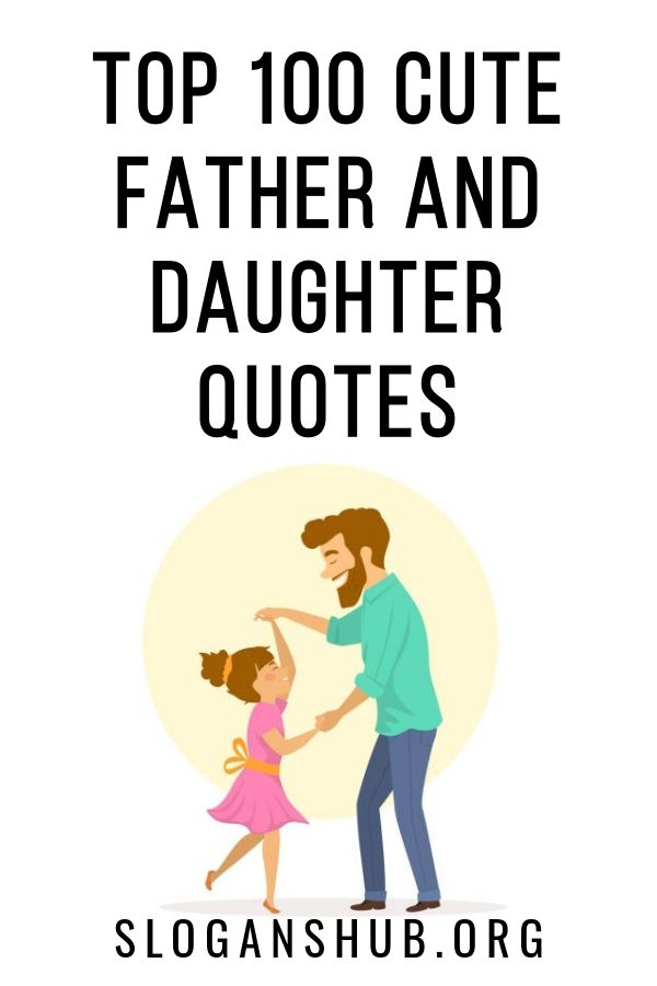In this post you will find Top 100 Cute Father And