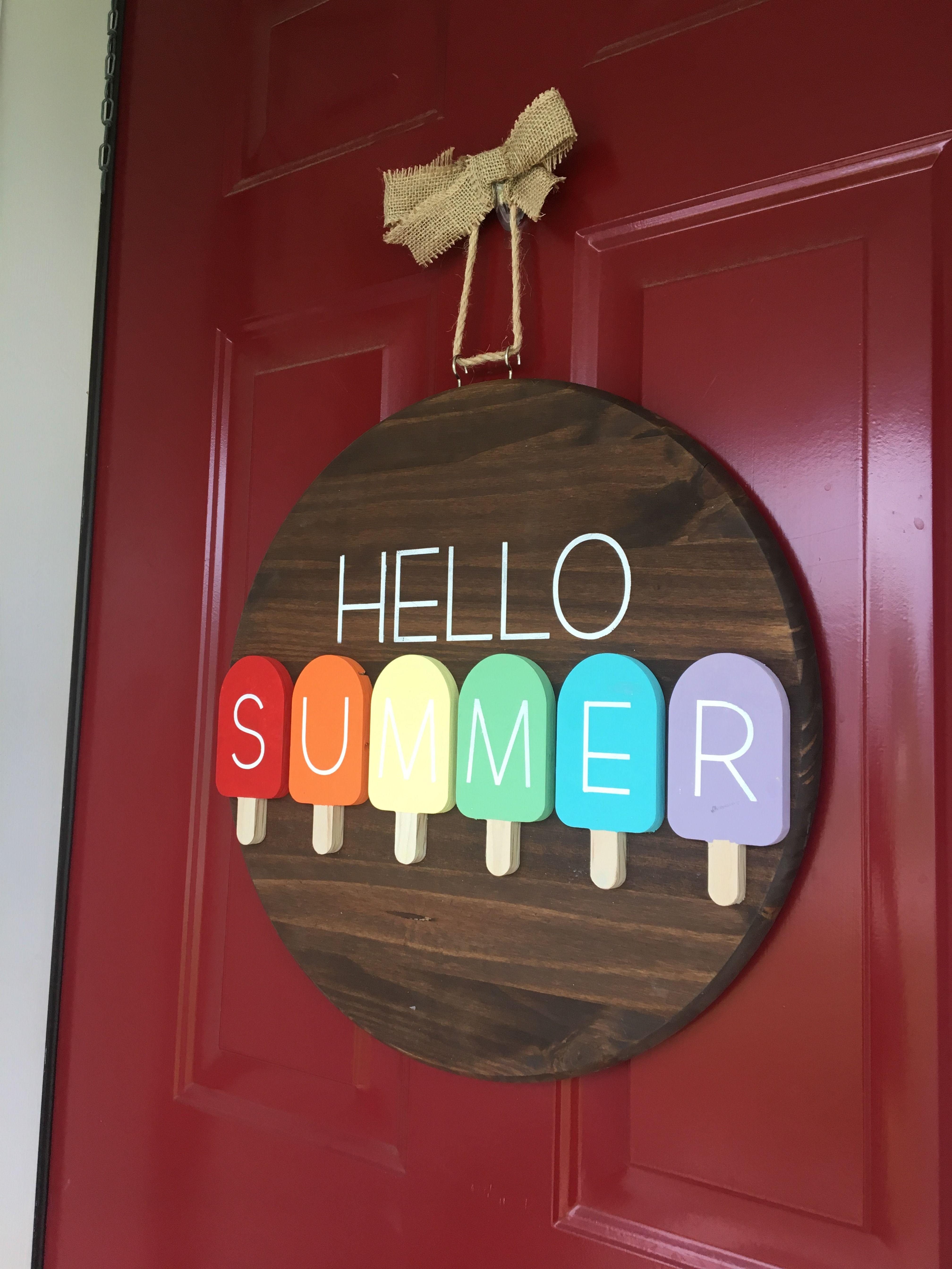 Popsicle Door Hanger Hello Summer Welcome Summer Door Signs Diy Summer Door Hanger Round Wood Sign