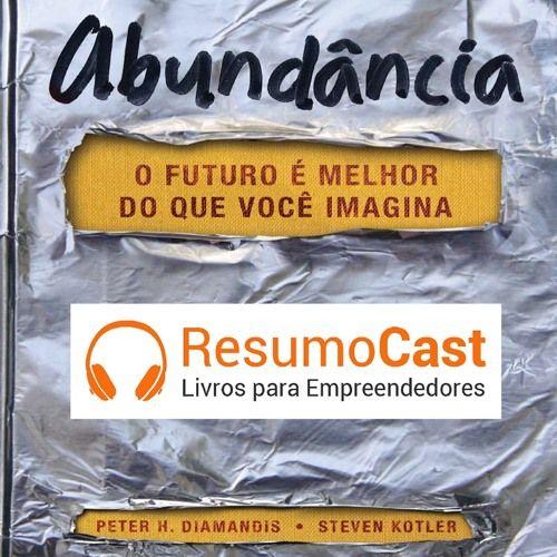 011 Abundancia De Resumocast Na Soundcloud Livros De