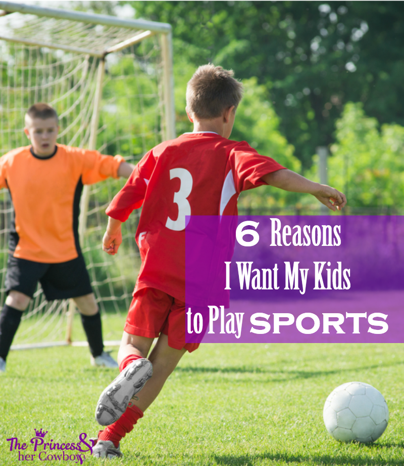 Why I Want My Kids To Play Sports
