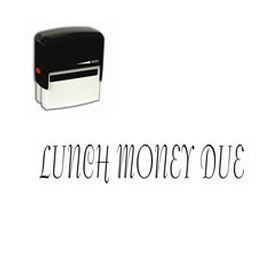 Self Inking Lunch Money Due Stamp