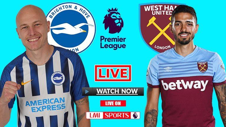EPL Live Brighton vs West Ham Live Football Streaming 17