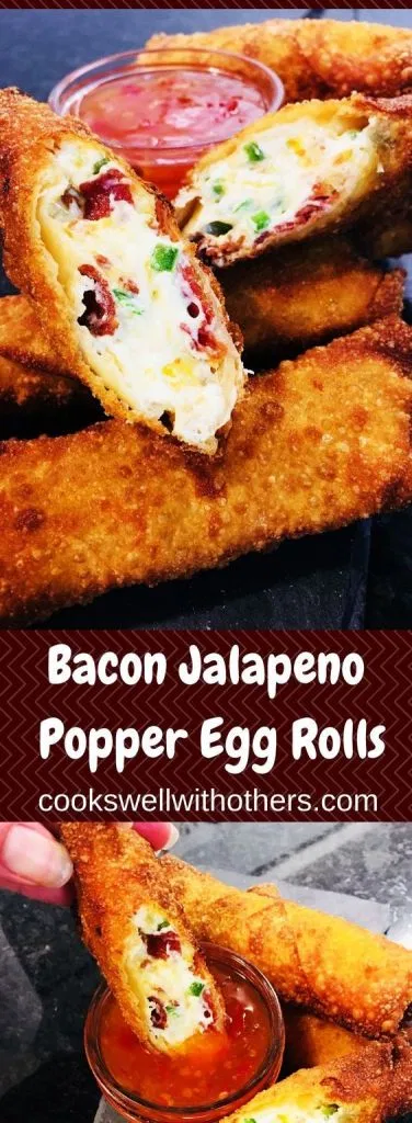 Bacon Jalapeno Popper Egg Rolls - Cooks Well With Others