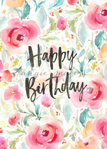 happy birthday background with watercolor flowers flower birthday card floral birthday card background angie makes stock shop - Happy Birthday Cards Flowers