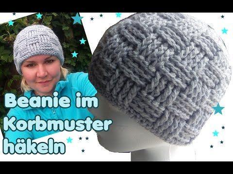 Mütze im Korbmuster häkeln - Anfänger geeignet - YouTube | häkeln