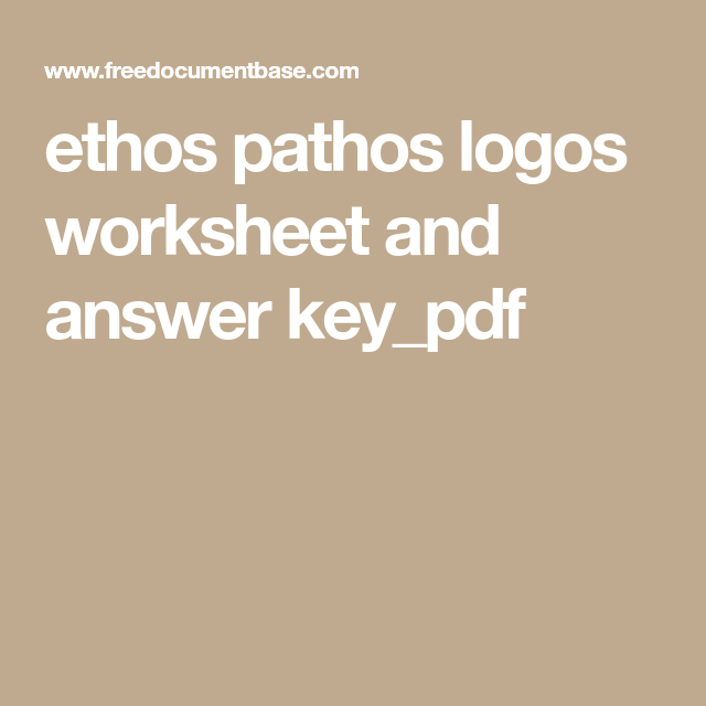 Ethos Pathos Logos Worksheet And Answer Keypdf English Teacher