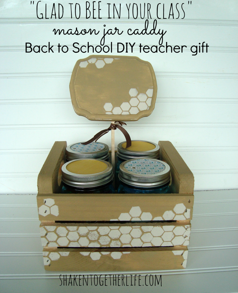 Glad to bee in your class mason jar caddy back to school diy teacher
