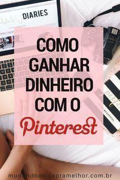 Como Ganhar Dinheiro com o Pinterest - Enxurrada d...