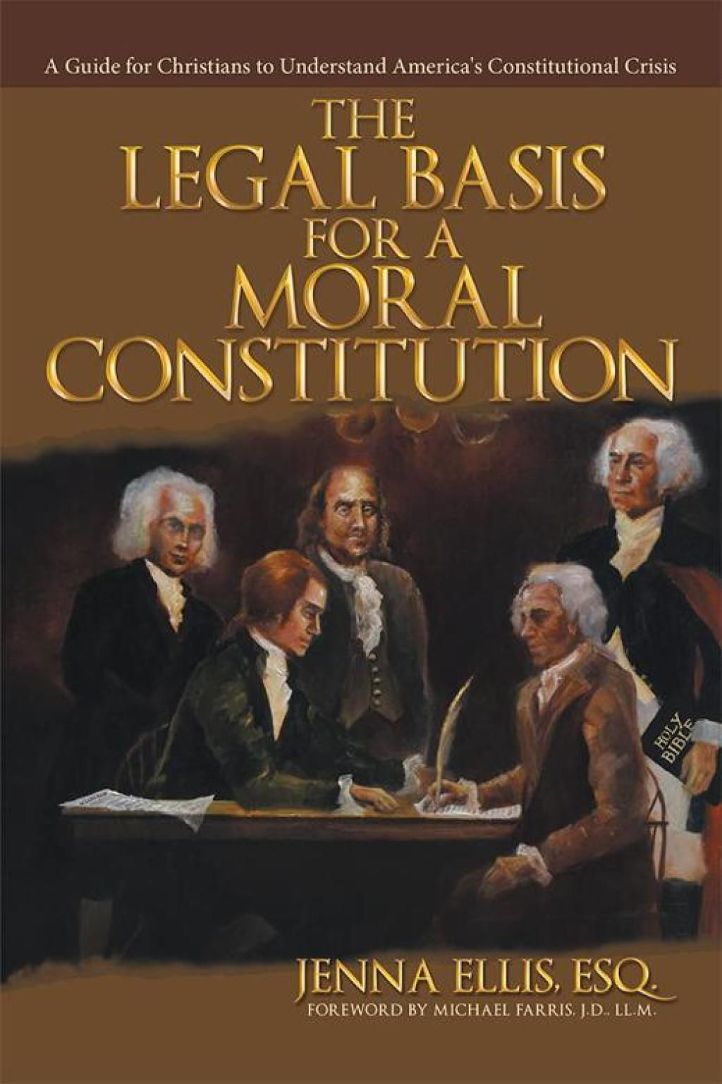 The Legal Basis for a Moral Constitution (eBook